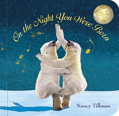 ON THE NIGHT YOU WERE BORN, TILLMAN, NANCY