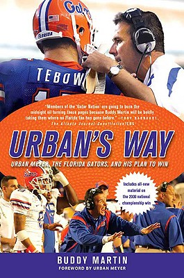 Image for Urban's Way: Urban Meyer, the Florida Gators, and His Plan to Win