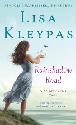 Rainshadow Road (Friday Harbor), Lisa Kleypas