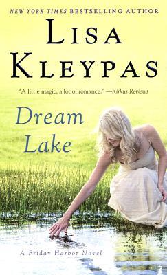 Dream Lake (Friday Harbor), Lisa Kleypas