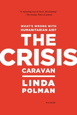 Image for Crisis Caravan: What's Wrong with Humanitarian Aid?