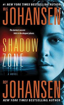 Shadow Zone, Iris Johansen, Roy Johansen