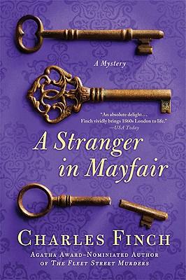 A Stranger in Mayfair (Charles Lenox Mysteries), Charles Finch