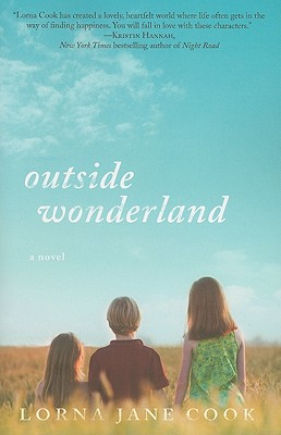 Outside Wonderland: A Novel, Cook, Lorna Jane