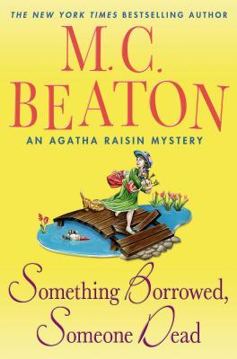 Something Borrowed, Someone Dead, Beaton, M.C.