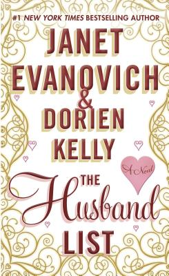 The Husband List, Evanovich, Janet, Kelly, Dorien