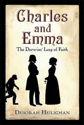 Image for Charles and Emma: The Darwins' Leap of Faith