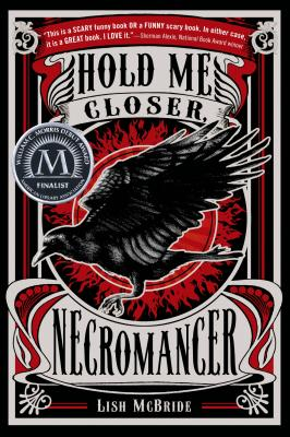 Hold Me Closer, Necromancer (Necromancer Series), McBride, Lish