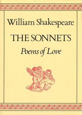 The Sonnets: Poems of Love, Shakespeare, William
