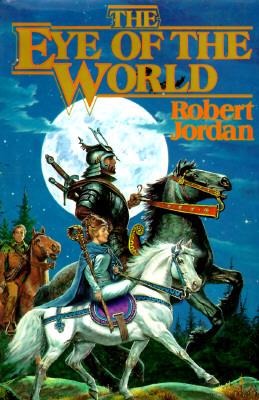 The Eye of the World (The Wheel of Time, Book 1), Jordan, Robert