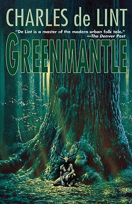 Greenmantle, Charles de Lint
