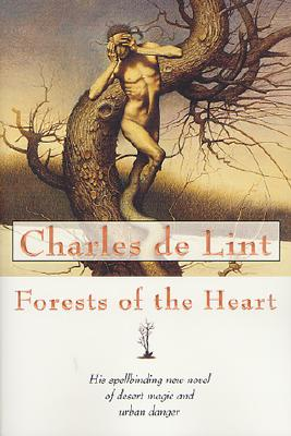 Forests of the Heart, CHARLES DE LINT