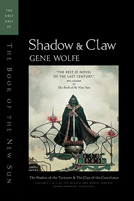 Image for SHADOW AND CLAW THE FIRST HALF OF THE BOOK OF THE NEW SUN