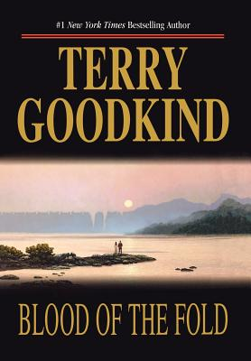 Blood of the Fold, Goodkind, Terry
