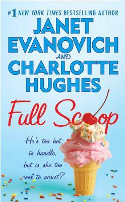 Full Scoop (Janet Evanovich's Full Series), Janet Evanovich, Charlotte Hughes