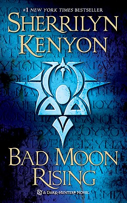 Image for Bad Moon Rising: A Dark-Hunter Novel (Dark-Hunter Novels)