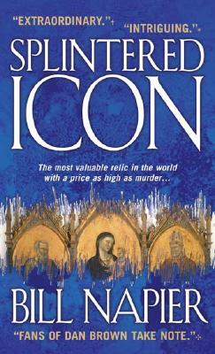 Splintered Icon, Bill Napier