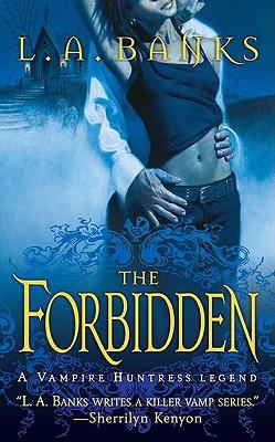 """The Forbidden (A Vampire Huntress Legend), """"Banks, L. A."""""""