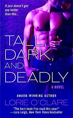 Tall, Dark and Deadly (St. Martins), Lorie O'Clare