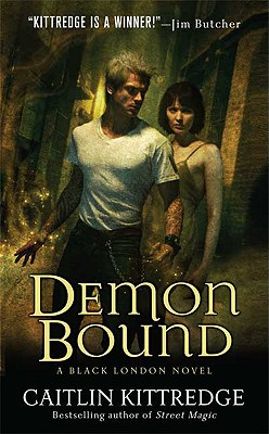 Demon Bound (Black London, Book 2), Caitlin Kittredge