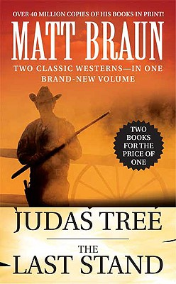 Image for The Judas Tree and The Last Stand (Luke Starbuck Novels)