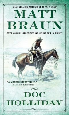 Doc Holliday (Gunfighter Chronicles), MATT BRAUN