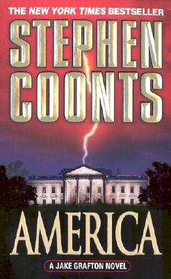 America: A Jake Grafton Novel (A Jake Grafton Novel), STEPHEN COONTS