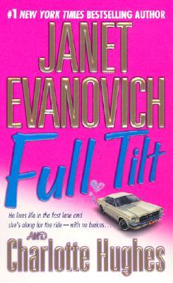 """Full Tilt, """"Evanovich, Janet, Hughes, Charlotte"""""""