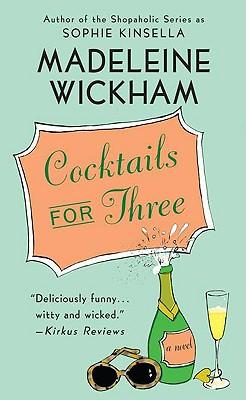 Cocktails for Three, Madeleine Wickham