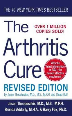 "Image for ""The Arthritis Cure: The Medical Miracle That Can Halt, Reverse, And May Even Cure Osteoarthritis"""