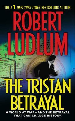 The Tristan Betrayal, Ludlum, Robert
