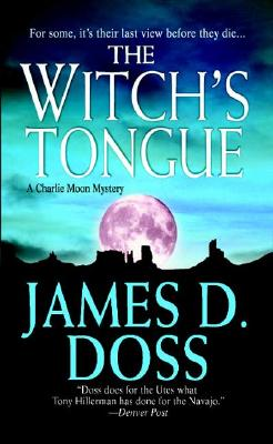 The Witch's Tongue (A Charley Moon Mystery), JAMES D. DOSS