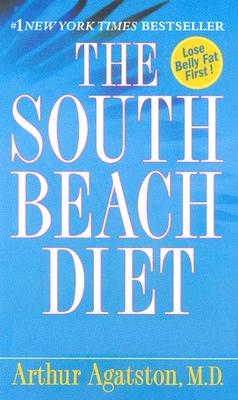 Image for THE SOUTH BEACH DIET  The Delicious, Doctor-Designed, Foolproof Plan for Fast and Healthy Weight Loss
