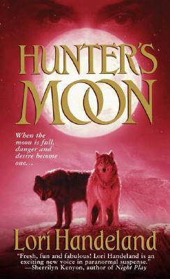 Hunter's Moon, LORI HANDELAND