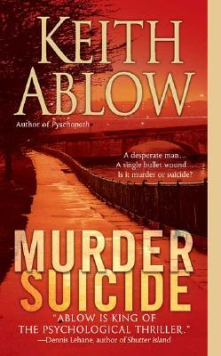 Murder Suicide, Ablow,Keith