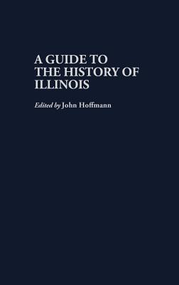 Image for A Guide to the History of Illinois