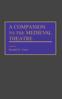 Image for A Companion to the Medieval Theatre