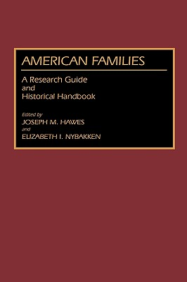 Image for American Families: A Research Guide and Historical Handbook