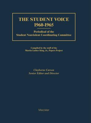The Student Voice, 1960-1965: Periodical of the Student Nonviolent Coordinating Committee
