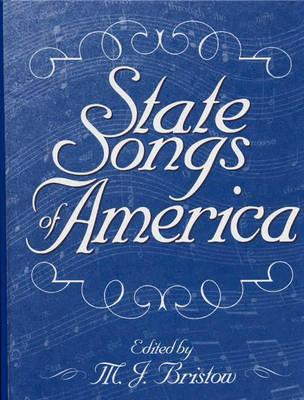 """State Songs of America, """"Bristow, Michael J. """""""
