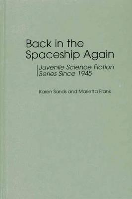 Image for Back in the Spaceship Again: Juvenile Science Fiction Series Since 1945