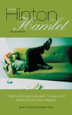 Image for From Hinton to Hamlet: Building Bridges between Young Adult Literature and the Classics, 2nd Edition