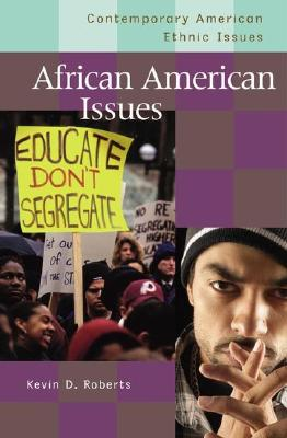 Image for African American Issues (Contemporary American Ethnic Issues)