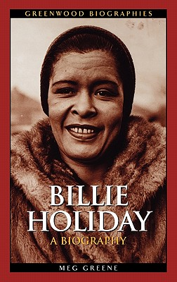 Image for Billie Holiday: A Biography (Greenwood Biographies)
