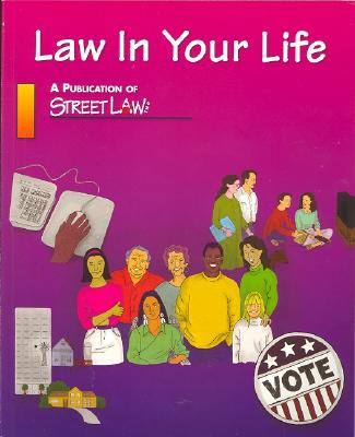 Image for Law in Your Life, Student Edition