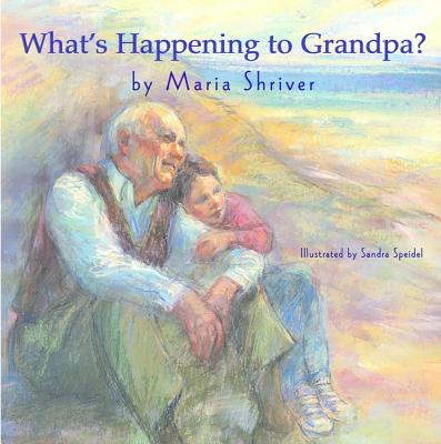 """What's Happening to Grandpa?, """"Shriver, Maria"""""""