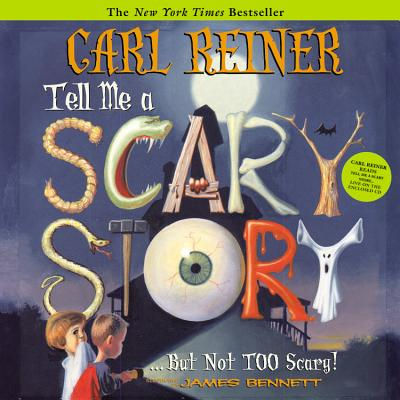 Tell Me a Scary Story...But Not Too Scary! (Byron Preiss Book), Carl Reiner