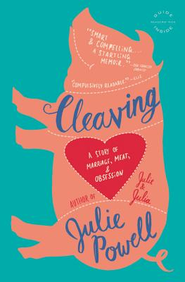 Image for Cleaving: A Story of Marriage, Meat, and Obsession