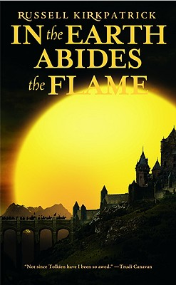 Image for In the Earth Abides the Flame (Fire of Heaven)