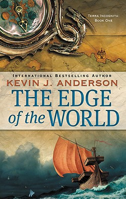 The Edge of the World (Terra Incognita), Anderson, Kevin J.